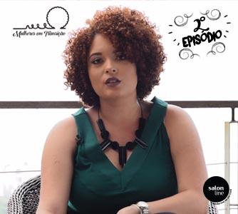 Websérie Mulheres em Transição: 2° episódio