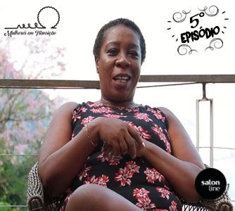 Websérie Mulheres em Transição: 5° episódio