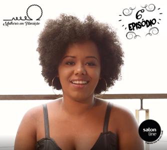 Websérie Mulheres em Transição: 6° episódio